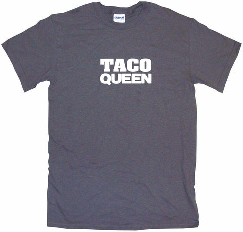 Taco Queen Men's & Women's Tee Shirt OR Hoodie Sweat