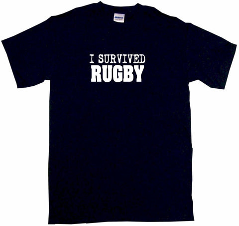 I Survived Rugby Tee Shirt OR Hoodie Sweat