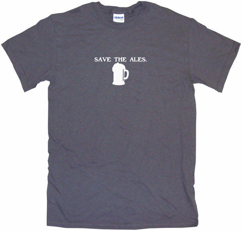 Save The Ales Beer Mug Logo Men's & Women's Tee Shirt OR Hoodie Sweat