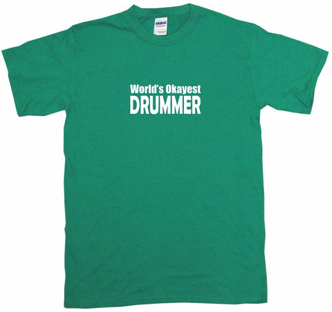99 Volts Worlds Okayest Drummer Mens Tee Shirt