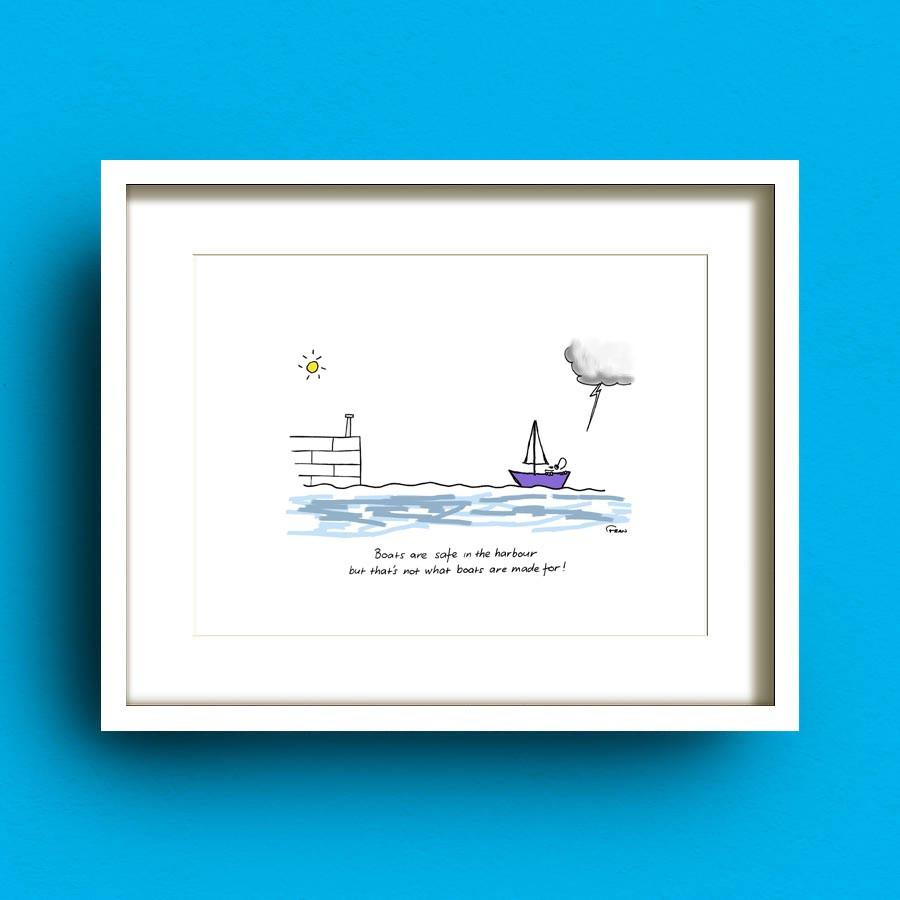 Boats Are Safe Art Print by Francis Leavey