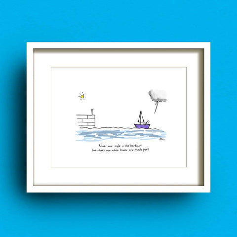 Boats Are Safe Art Print by Fab Cow