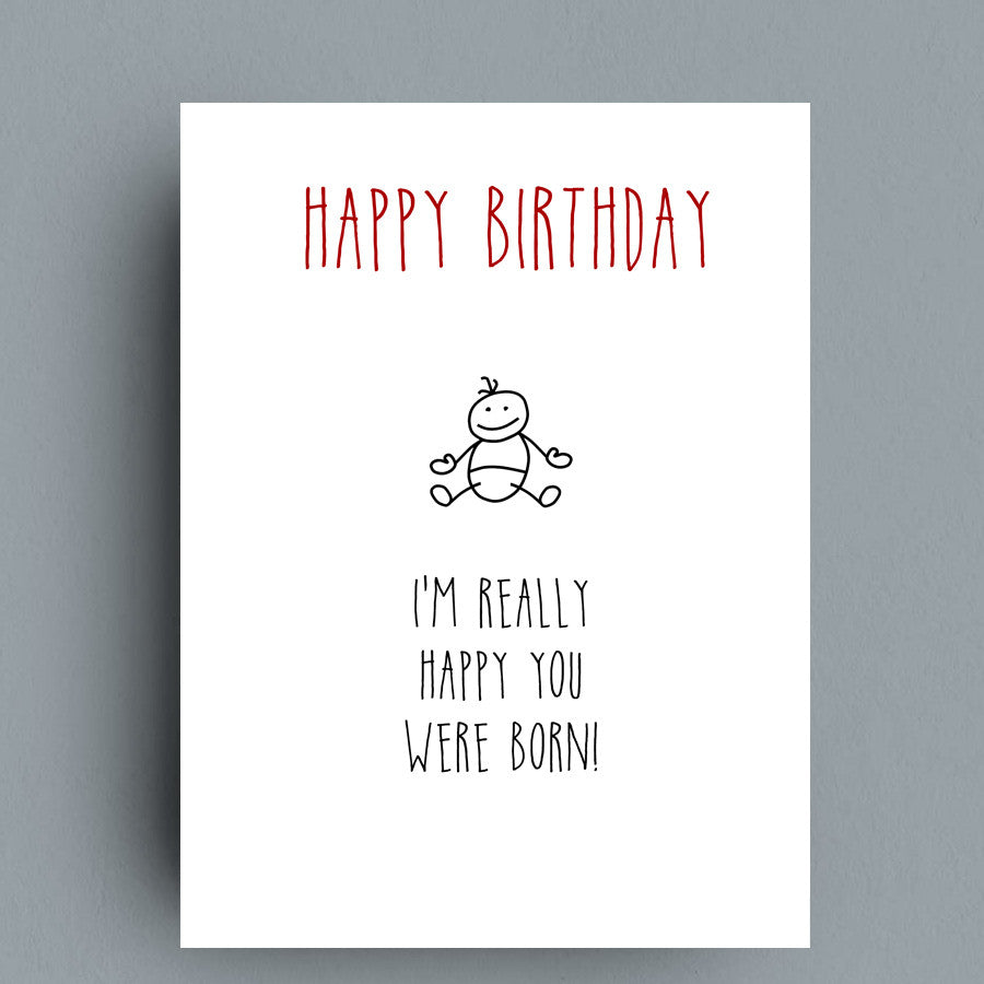 Happy You Were Born Greeting Card by Francis Leavey