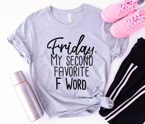 Friday My Second Favorite Tee