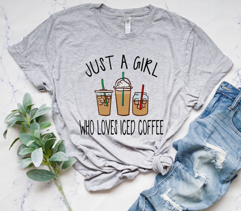 Just A Girl Who Loves Ice Coffee Tee