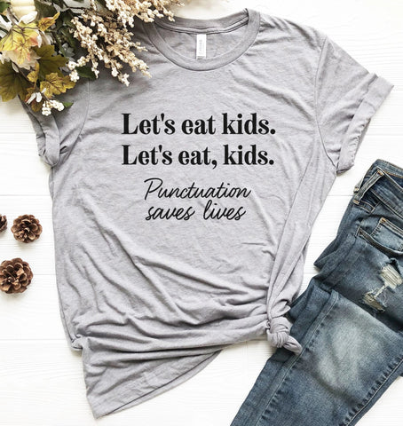 Let's Eat Kids Tee