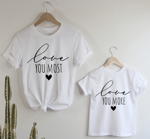 Love You More Mama/Mini Tees