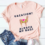 Vacation Alpaca My Bags Tee