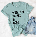 Weekends Coffee Dogs Tee