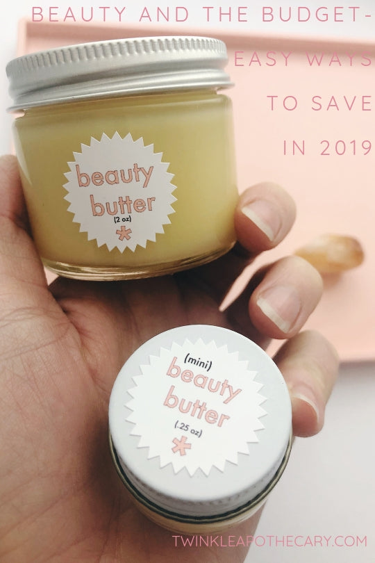 Beauty and the Budget - Easy Ways to Save in 2019