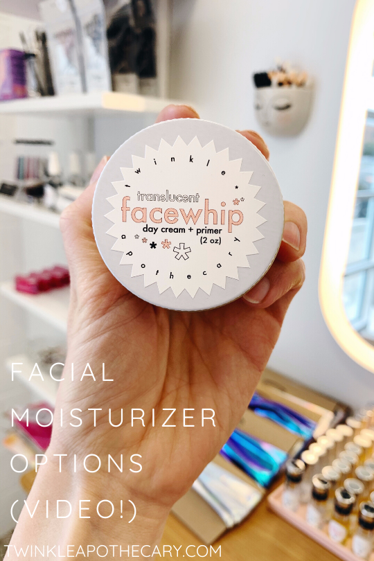 Facial Moisturizer Options (Video!)