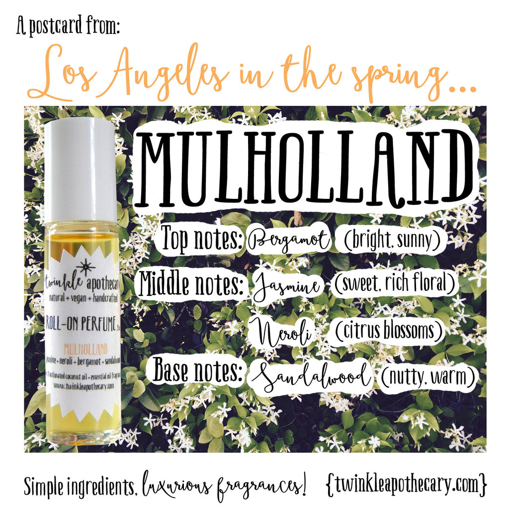 Mulholland fragrance… A postcard from Los Angeles in the Spring!