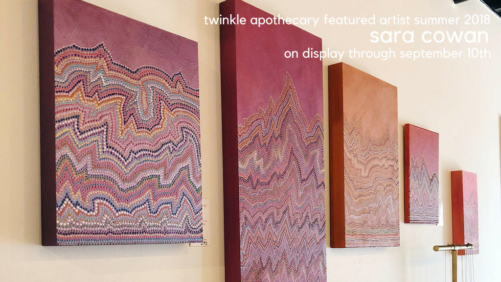 twinkle apothecary featured artist Sara Cowan