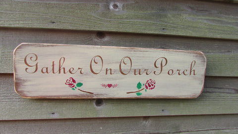 porch sign, Gather On Our Porch, hand painted sign, wood sign, distressed sign