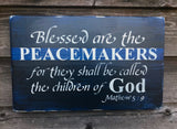 Blessed are the peacemakers police officer sign cop sign blue line in scripture sign for police officer hand painted cop sign