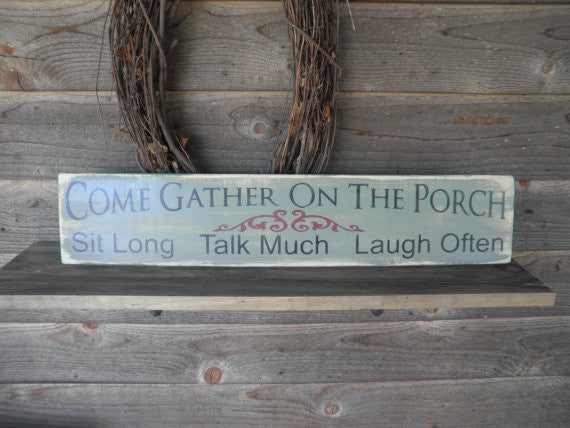 Porch Sign, Primitive Home Decor, Country Home Decor