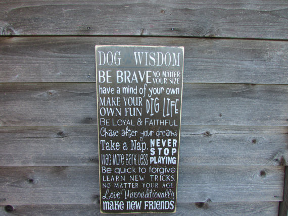 dog sign, funny dog sign, rustic deco, primitvie home decor, dog wisdom sign, hand painted sign, wood signs