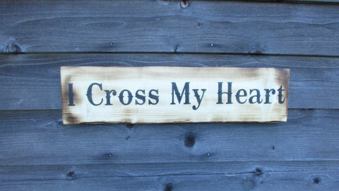 primitive country, I cross my heart wood sign, hand painted, wood, wall hanging, wall decor, wedding sign, primitive country decor, love sign,