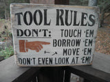 Tool Rules, funny sign, dad sign wood sign Tool rules shop sign, shop sign for dad, distressed sign, fathers day gift. gift for dad, sign