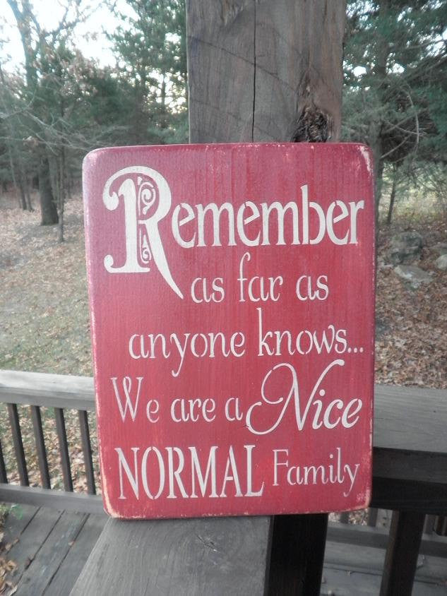 Family Rules Wood Sign Remember As Far As Anyone Knows Red Sign Family