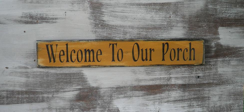 Porch Sign, porch rules, welcome to our porch, Primitive sign, primitive home decor, garden decor, outdoor decor