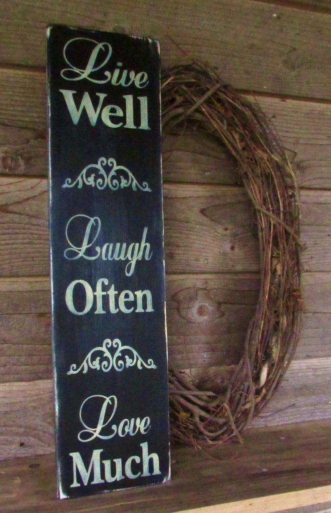 primitive country sign home decor, wood sign, hand painted sign, Live Well, Laugh Often, Love, distressed sign, country decor, primitive decor
