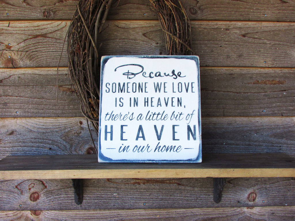 Primitive sign, rustic sign, memory plaque, memory sign, rememberence sign, distressed sign, home decor, love, wall hanging, word art, plaque