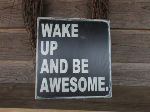 country home decor, wood signs, family rules, home decor, Primitive country, distressed, hand painted sign, wake up and be awesome, funny sign,