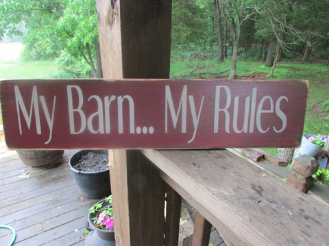"My Barn...My Rules""  primitive wood sign ,old sign,"