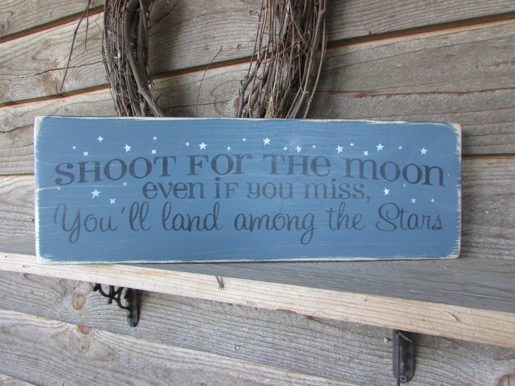 inspirational sign, shoot for the moon, primtiive hand painted wood sign, kids room, home decor, wall decor, sign, primitive country
