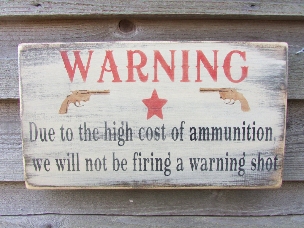 primitive sign, rustic sign, garden decor,  warning sign, funny sign, wood sign, distressed sign rustic, home decor, rustic decor