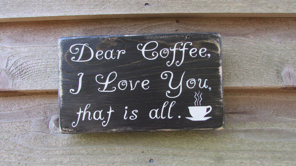 Funny Coffee Sign Kitchen Sign Coffee Sign Primitive Rustic Home Decor Farmhouse Decor Hand Painted Wood Sign Kitchen Decor Kitchen