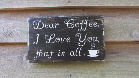 funny coffee sign, kitchen sign, coffee sign, primitive rustic home decor, farmhouse decor, hand painted wood sign, Kitchen decor, kitchen