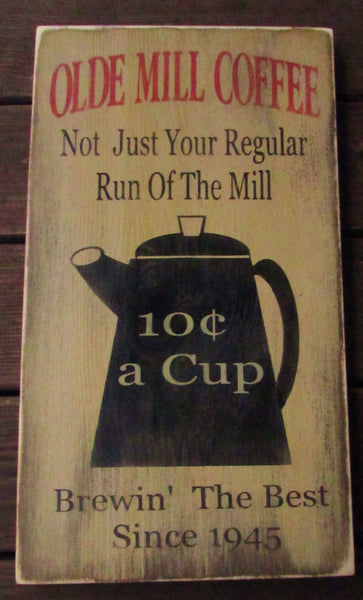 Primitive Country Decor Kitchen Sign Coffee Sign Wood