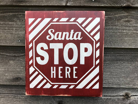 Christmas sign, Christmas decor, Christmas Santa stop sign, Santa stop here. farmhouse Christmas, rustic Christmas sign, Santa stop here
