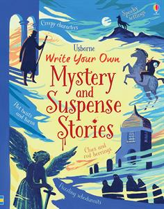 Usborne Write Your Own Mystery and Suspense Stories