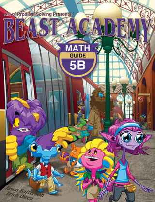 Beast Academy Guide and Practice Books 5B