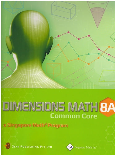 Singapore Math Dimensions Math Textbook and Workbook Set 8A