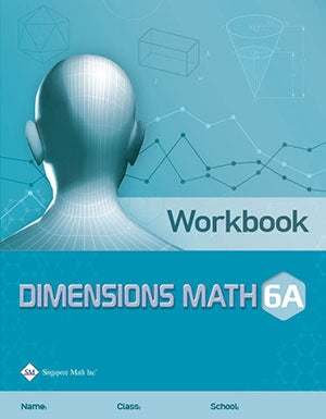 Singapore Math Dimensions Math Workbook 6A