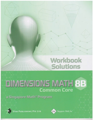 Singapore Math Dimensions Math Workbook Solutions 8B