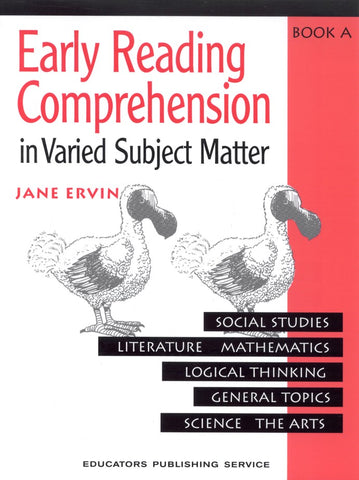 Early Reading Comprehension in Varied Subject Matter Book A