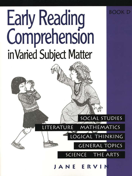 Early Reading Comprehension in Varied Subject Matter Book D