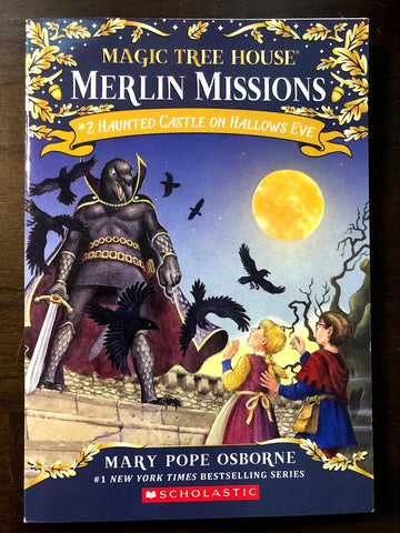 Haunted Castle on Hallows Eve (Magic Tree House Merlin Missions #2)