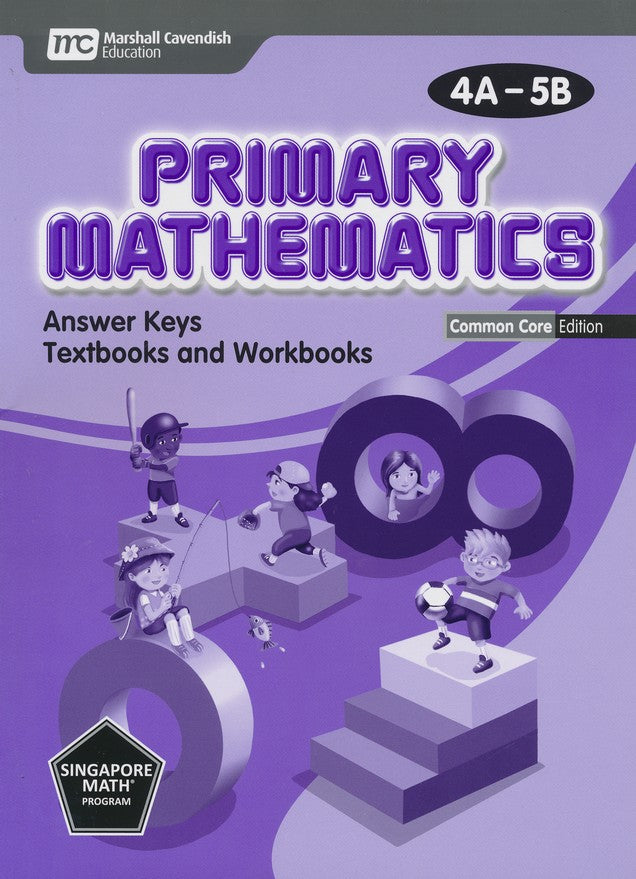 Primary Math Common Core Edition Answer Key 4A-5B
