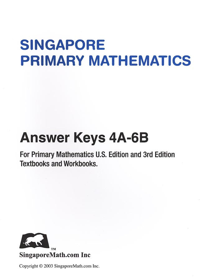 Singapore Math Primary Math US Edition Answer Key Booklet 4A-6B