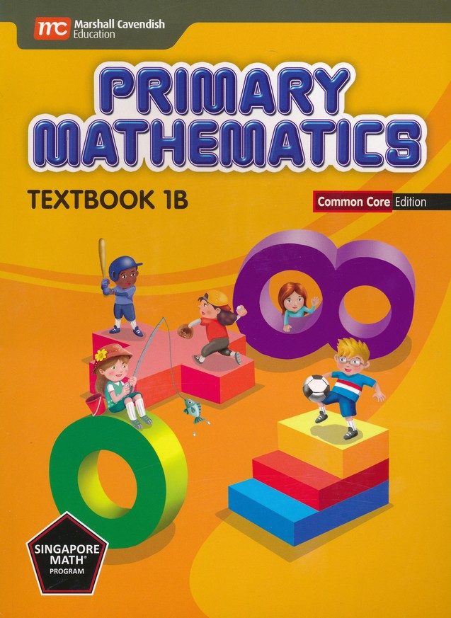 Singapore Math: Primary Math Textbook 1B Common Core Edition