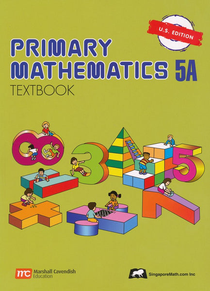 Singapore Math: Primary Math Textbook 5A US Edition