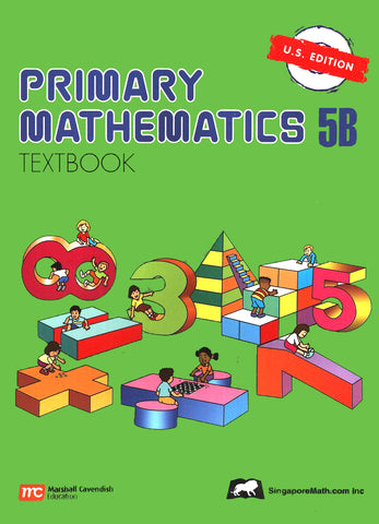 Singapore Math: Primary Math Textbook 5B US Edition