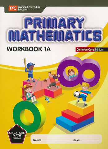 Singapore Math: Primary Math Workbook 1A Common Core Edition