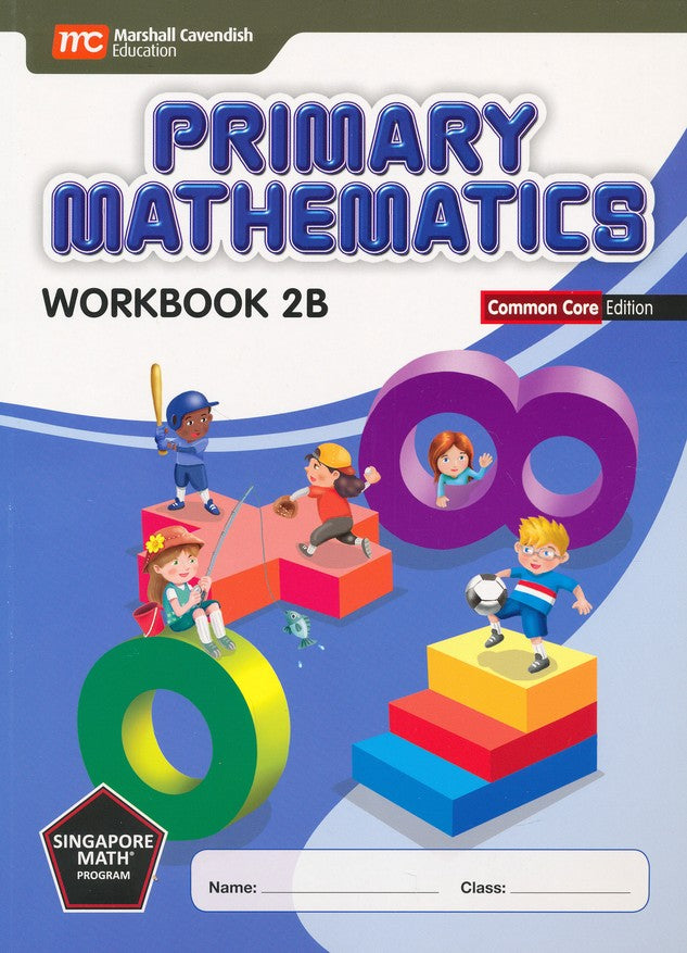 Singapore Math: Primary Math Workbook 2B Common Core Edition